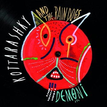 Kottarashky & The Rain Dogs.jpg